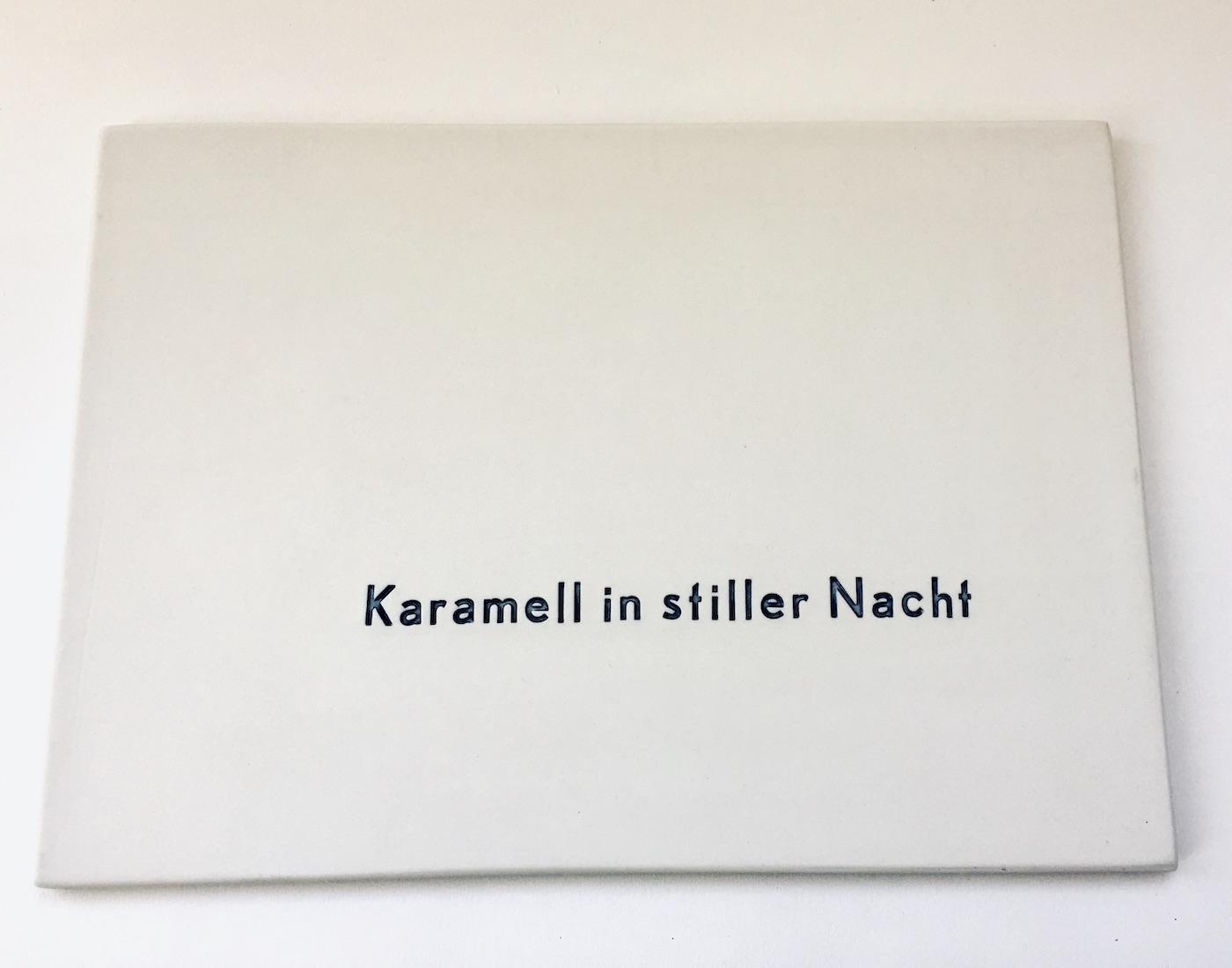 Schriftbrett - Karamell in stiller Nacht